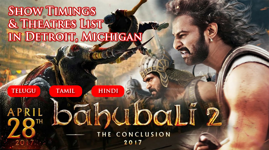 Baahubali 2 in Michigan Detroit USA